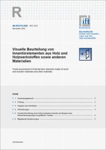 Merkblatt: ift-Richtlinie HO-11/2: Visuelle Beurteilung von Innentürelementen aus Holz und Holzwerkstoffen sowie anderen Materialien