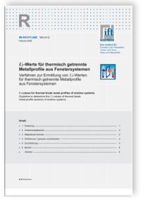 Merkblatt: ift-Richtlinie WA-01/2 - Uf-Werte für thermisch getrennte Metallprofile aus Fenstersystemen. Verfahren zur Ermittlung von Uf-Werten für thermisch getrennte Metallprofile aus Fenstersystemen