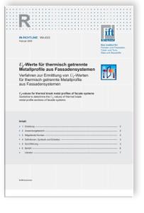 Merkblatt: ift-Richtlinie WA-03/3 - Uf-Werte für thermisch getrennte Metallprofile aus Fassadensystemen. Verfahren zur Ermittlung von Uf-Werten für thermisch getrennte Metallprofile aus Fassadensystemen