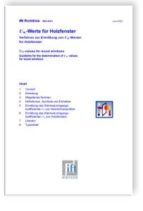 Merkblatt: ift-Richtlinie WA-04/1 - Uw-Werte für Holzfenster. Verfahren zur Ermittlung von Uw-Werten für Holzfenster