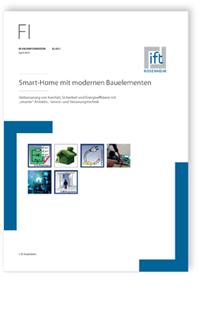 Merkblatt: ift-Fachinformation EL-03/1, April 2018. Smart-Home mit modernen Bauelementen