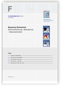Merkblatt: ift-Fachinformation SI-01/1, Januar 2005. Bautrend Sicherheit. Einbruchhemmung - Brandschutz - Absturzsicherheit