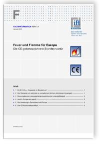 Merkblatt: ift-Fachinformation RA-01/1, Januar 2005. Feuer und Flamme für Europa. Die CE-gekennzeichnete Brandschutztür