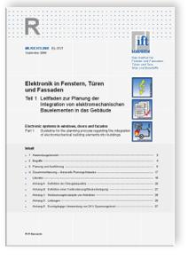 Merkblatt: ift-Richtlinie EL-01/1, September 2008. Elektronik in Fenstern, Türen und Fassaden. Teil 1: Leitfaden zur Planung der Integration von elektromechanischen Bauelementen in das Gebäude