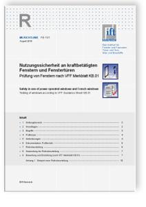 Merkblatt: ift-Richtlinie FE-11/1, August 2010. Nutzungssicherheit an kraftbetätigten Fenstern und Fenstertüren. Prüfung von Fenstern nach VFF Merkblatt KB.01