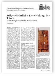 Merkblatt: Stilgeschichtliche Entwicklung der Türen. Teil 1: Vorgeschichte bis Renaissance