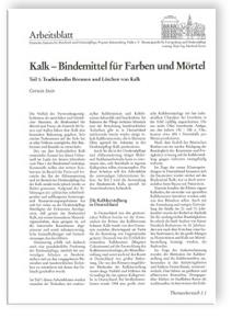 Merkblatt: Kalk - Bindemittel für Farben und Mörtel. Teil 1 und 2