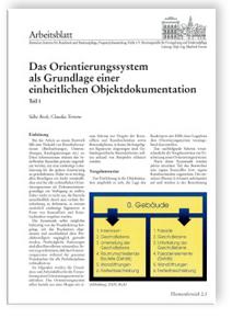 Merkblatt: Das Orientierungssystem als Grundlage einer einheitlichen Objektdokumentation