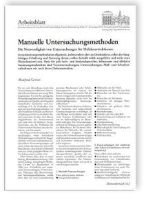 Merkblatt: Manuelle Untersuchungsmethoden. Die Notwendigkeit von Untersuchungen für Holzkonstruktionen