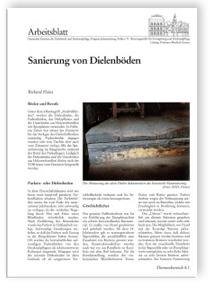Merkblatt: Sanierung von Dielenböden