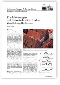 Merkblatt: Dachdeckungen auf historischen Gebäuden. Ziegeldeckung: Hohlpfannen