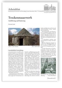 Merkblatt: Trockenmauerwerk - Ausführung und Sanierung