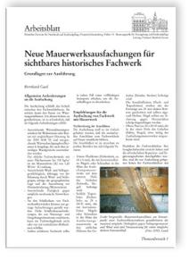 Merkblatt: Neue Mauerwerksausfachungen für sichtbares historisches Fachwerk - Grundlagen zur Ausführung