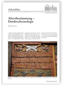 Merkblatt: Altersbestimmung - Dendrochronologie