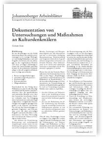Merkblatt: Dokumentation von Untersuchungen und Maßnahmen an Kulturdenkmälern