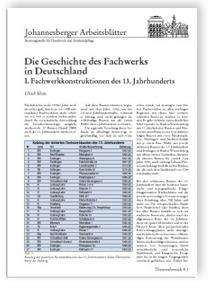 Merkblatt: Die Geschichte des Fachwerks in Deutschland. <br>1. Fachwerkkonstruktionen des 13. Jahrhunderts