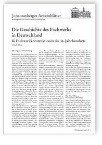 Merkblatt: Die Geschichte des Fachwerks in Deutschland. <br>2. Fachwerkkonstruktionen des 14. Jahrhunderts