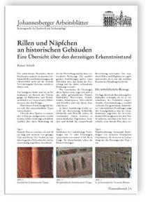 Merkblatt: Rillen und Näpfchen an historischen Gebäuden. Eine Übersicht über den derzeitigen Erkenntnisstand