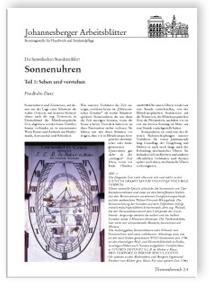 Merkblatt: Die himmlischen Stundenzähler: Sonnenuhren. <br>Teil 1: Sehen und verstehen