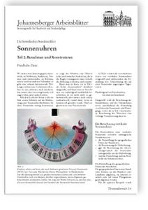Merkblatt: Die himmlischen Stundenzähler: Sonnenuhren. <br>Teil 2: Berechnen und Konstruieren