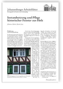 Merkblatt: Instandsetzung und Pflege historischer Fenster aus Holz