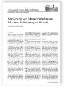 Merkblatt: Kartierung von Mauerwerksbauten. Teil 1: Arten der Kartierung und Methodik