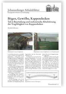 Merkblatt: Bögen, Gewölbe, Kappendecken. Teil 2: Beurteilung und rechnerische Abschätzung der Tragfähigkeit von Kappendecken