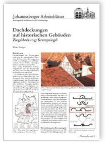 Merkblatt: Dachdeckungen auf historischen Gebäuden. Ziegeldeckung: Krempziegel