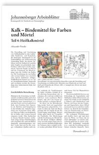 Merkblatt: Kalk - Bindemittel für Farben und Mörtel. Teil 4: Heißkalkmörtel