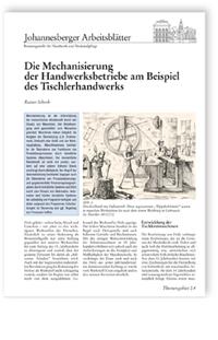 Merkblatt: Die Mechanisierung der Handwerksbetriebe am Beispiel des Tischlerhandwerks