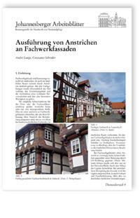 Merkblatt: Ausführung von Anstrichen an Fachwerkfassaden