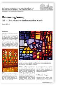 Merkblatt: Betonverglasung - Teil 1: Die Architektur der leuchtenden Wände