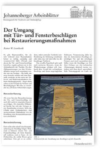 Merkblatt: Der Umgang mit Tür- und Fensterbeschlägen bei Restaurierungsmaßnahmen
