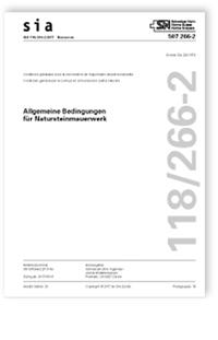 Norm: SIA 118/266-2:2017. Allgemeine Bedingungen für Natursteinmauerwerk