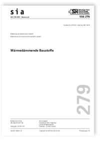 Norm: SIA 279:2018. Wärmedämmende Baustoffe