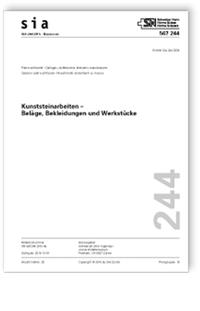 Norm: SIA 244:2016. Kunststeinarbeiten - Beläge, Bekleidungen und Werkstücke