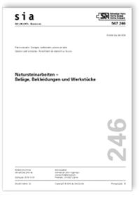 Norm: SIA 246:2016. Natursteinarbeiten - Beläge, Bekleidungen und Werkstücke