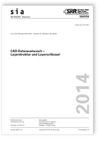 Merkblatt: SIA Merkblatt 2014:2017. CAD-Datenaustausch - Layerstruktur und Layerschlüssel