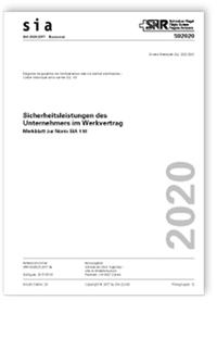 Merkblatt: SIA Merkblatt 2020:2017. Sicherheitsleistungen des Unternehmers im Werkvertrag