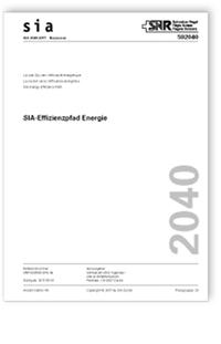 Merkblatt: SIA Merkblatt 2040:2017. SIA-Effizienzpfad Energie