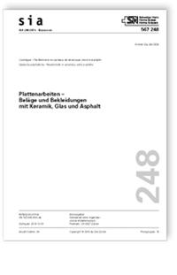 Norm: SIA 248:2016. Plattenarbeiten - Beläge und Bekleidungen mit Keramik, Glas und Asphalt