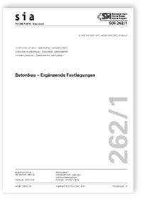 Norm: SIA 262/1:2019. Betonbau - Ergänzende Festlegungen
