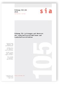 Norm: SIA 105:2014. Ordnung für Leistungen und Honorare der Landschaftsarchitektinnen und Landschaftsarchitekten