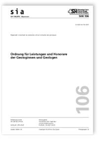 Norm: SIA 106:2019. Ordnung für Leistungen und Honorare der Geologinnen und Geologen