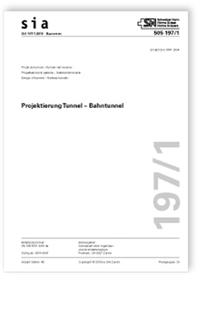 Norm: SIA 197/1:2019. Projektierung Tunnel - Bahntunnel