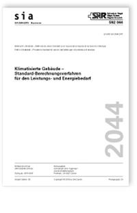 Merkblatt: SIA Merkblatt 2044:2019. Klimatisierte Gebäude - Standard-Berechnungsverfahren für den Leistungs- und Energiebedarf