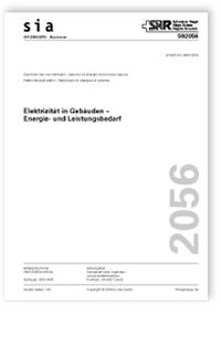 Merkblatt: SIA Merkblatt 2056:2019. Elektrizität in Gebäuden - Energie- und Leistungsbedarf