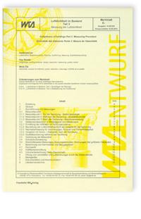 Merkblatt: Der Echte Hausschwamm - Erkennung, Lebensbedingungen, vorbeugende Maßnahmen, bekämpfende chemische Maßnahmen, Leistungsverzeichnis