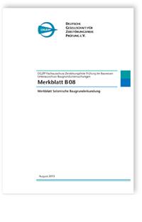 Merkblatt: Merkblatt B 08. Merkblatt Seismische Baugrunderkundung