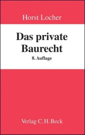 Das private Baurecht.